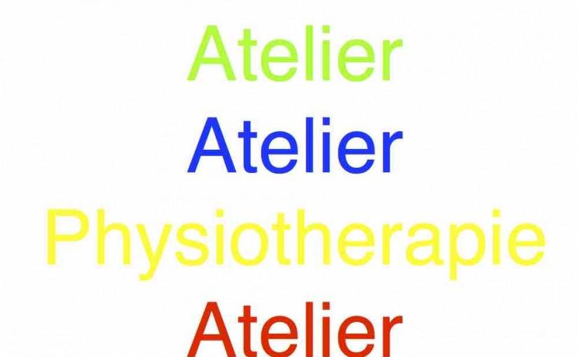 Atelier und Physiotherapie
