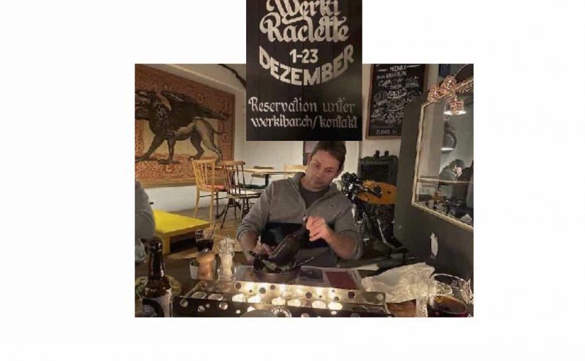 Das Werki Raclette ist sehr empfehlenswert